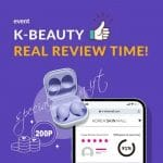 EVENT K-BEAUTY REAL REVIEW TIME